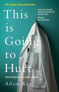 The book cover for This is Going to Hurt, shows a doctor's jacket hung up with title over it.